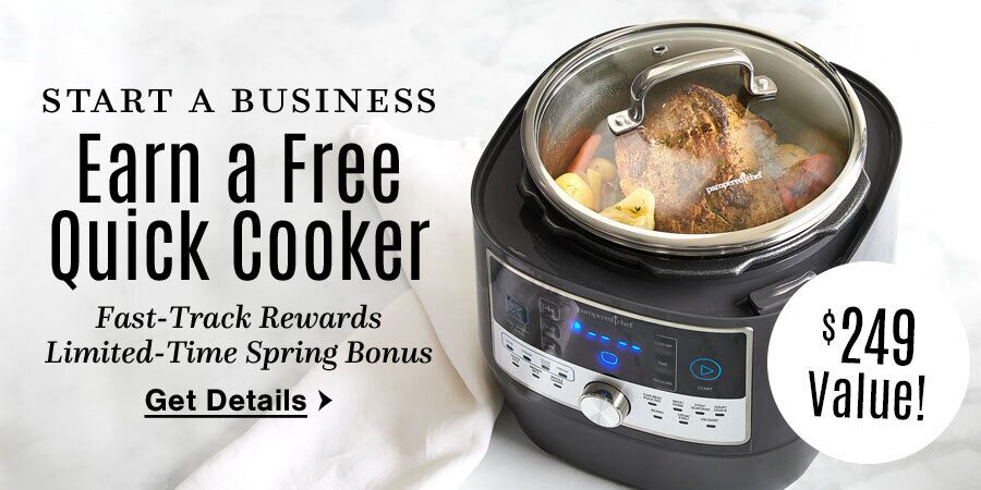 Start a business - Earn a Free Quick Cooker a $249 value! click here for details