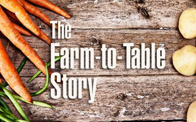 The Farm-to-Table Story